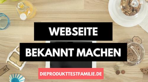 Webseite bekannt machen - Einfach und effektiv